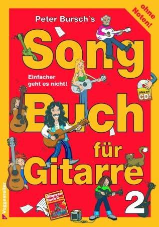 Songbuch für Gitarre Band 2 ohne Noten von Peter Bursch