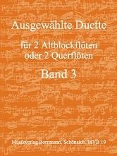 Ausgewählte Duette für 2 Altblockflöten oder 2 Querflöten Band 3