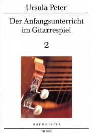 Der Anfangsunterricht im Gitarrenspiel Band 2 U. Peters