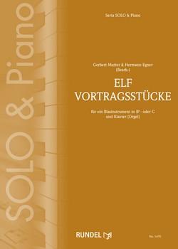 Elf Vortragsstücke für ein Blasinstrument in Bb oder C und Klavier von Gerbert Mutter und Hermann Eg