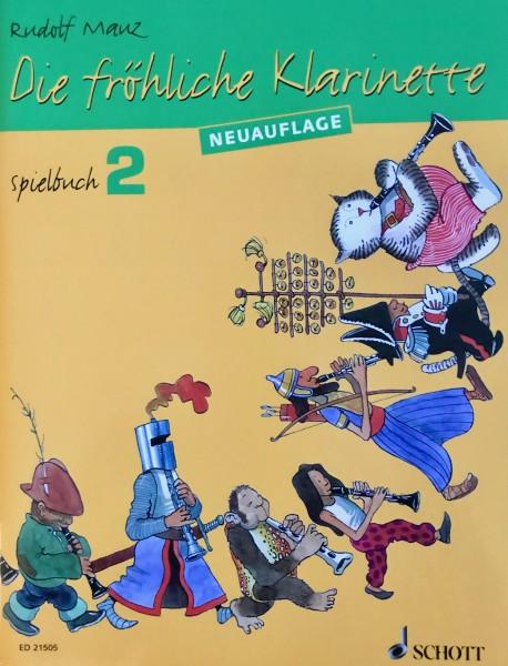 Die fröhliche Klarinette Spielbuch Band 2 Rudolf Mauz