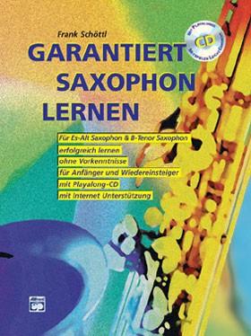 Garantiert Saxophon lernen plus CD Frank Schöttl