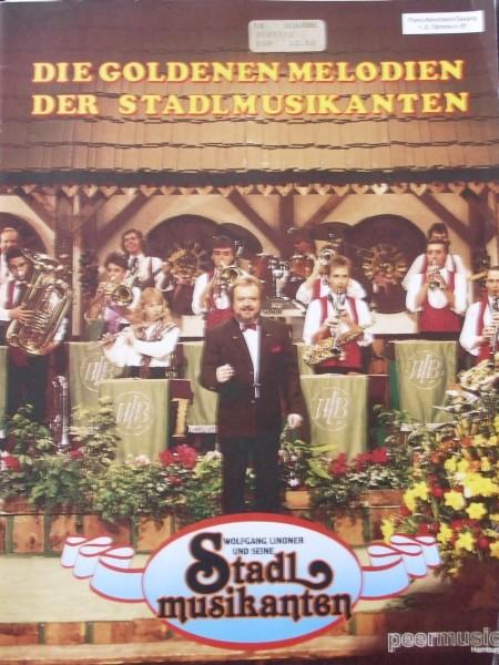 Stadl Musikanten Die Goldenen Melodien der Stadlmusikanten