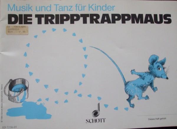 Die TrippTrappMaus Musik und Tanz für Kinder Kinderheft 2